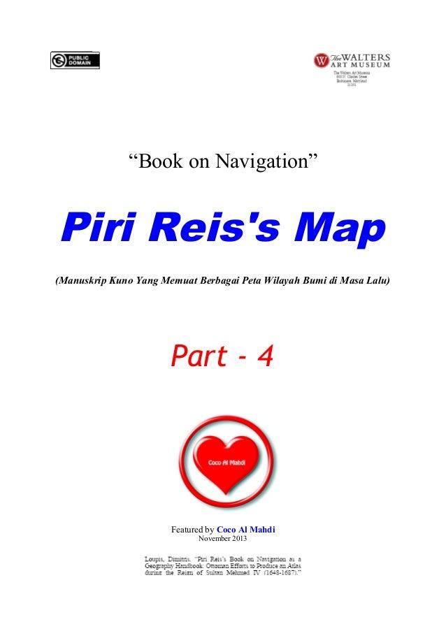 """""""Book on Navigation""""  Piri Reis's Map (Manuskrip Kuno Yang Memuat Berbagai Peta Wilayah Bumi di Masa Lalu)  Part - 4  Feat..."""