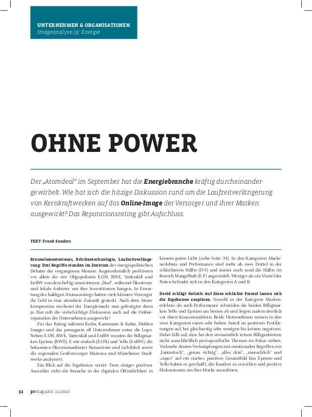 """32 prmagazin 11/2010 UNTERNEHMEN & ORGANISATIONEN Imageanalyse (3): Energie OHNE POWER Der """"Atomdeal"""" im September hat die..."""