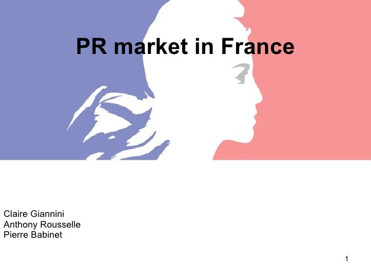 PR market in France Claire Giannini Anthony Rousselle Pierre Babinet
