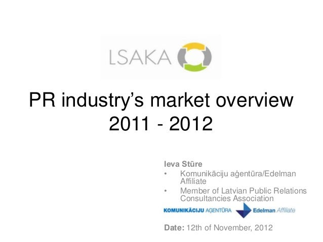 Public Relations Market Overview in Latvia (2011 - 2012)