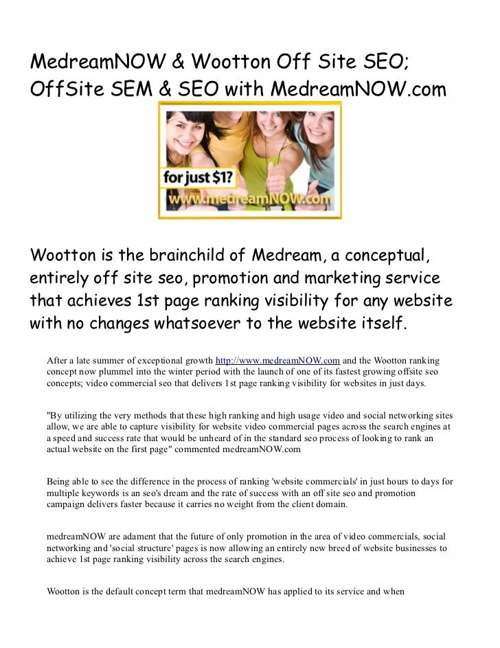 MedreamNOW & Wootton Off Site SEO;OffSite SEM & SEO with MedreamNOW.comWootton is the brainchild of Medream, a conceptual,...