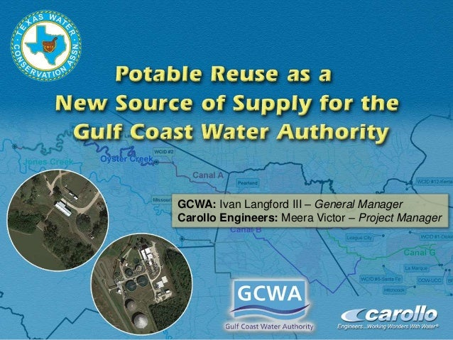 Potable Reuse as a New Source of Supply for Gulf Coast Water Authority