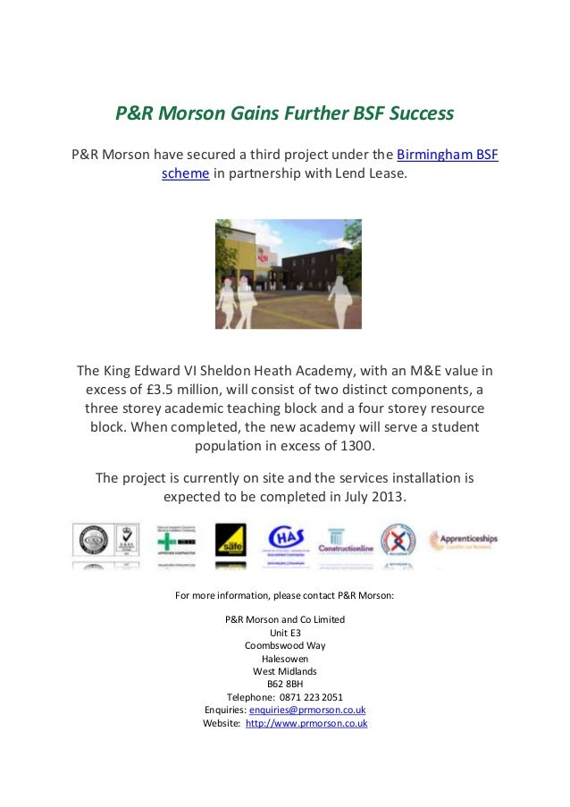 P&R Morson Gains Further BSF SuccessP&R Morson have secured a third project under the Birmingham BSF            scheme in ...