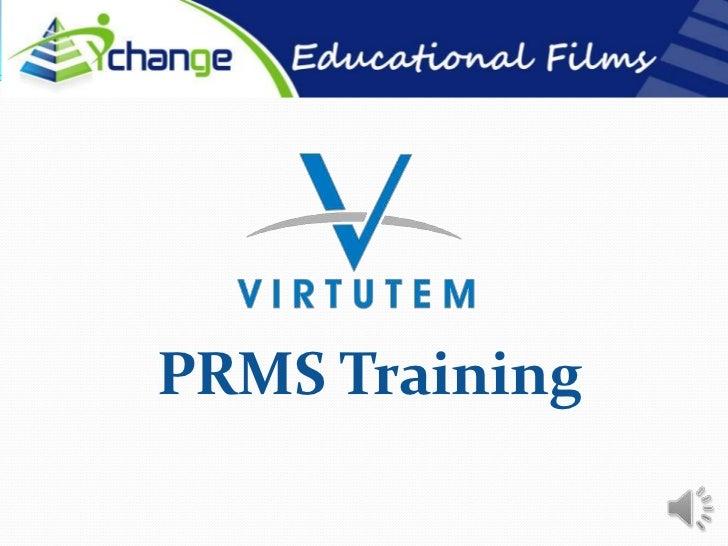 PRMS Training