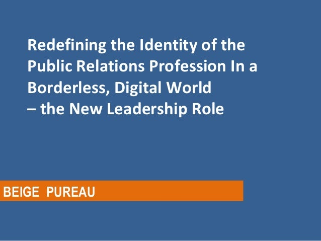Public Relations and Leadership - the New Identity