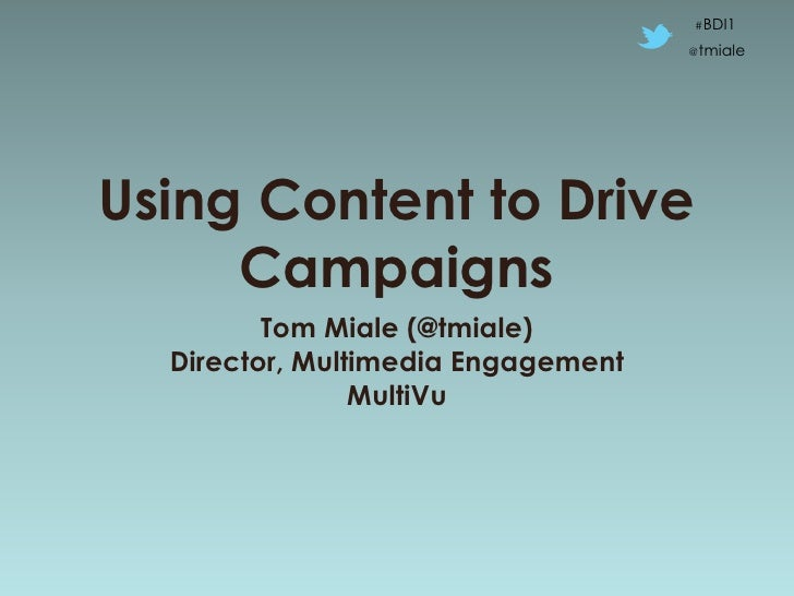Effective Use Of Content to Drive Healthcare Campaigns - BDI 7/19/12 Social Communications & Healthcare 2012: Case Studies & Roundtables