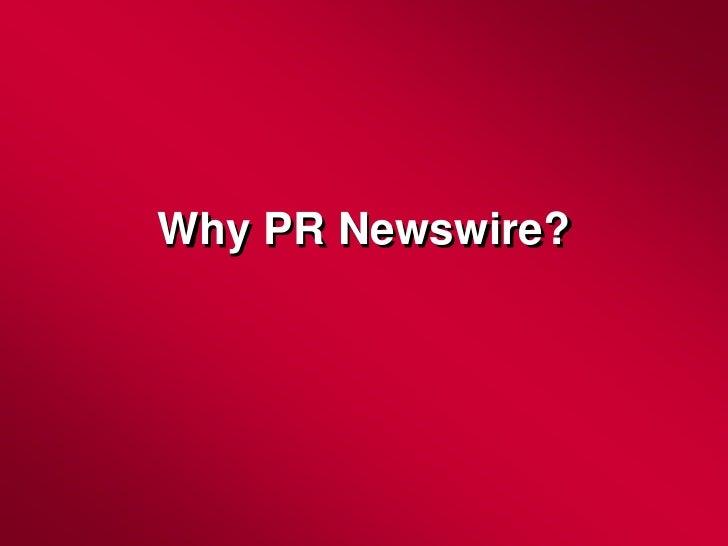 Why PR Newswire?<br />