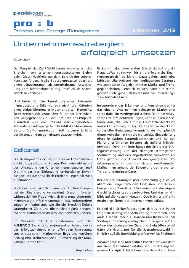 probicon GmbH | MEHRINGDAMM 40 | D-10961 BERLIN  pro : b Process und Change Management Infoletter 2/13 Editorial Die Stra...
