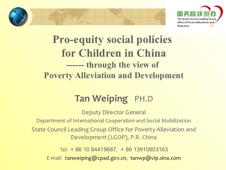 Pro-equity social policies        for Children in China         ------ through the view of    Poverty Alleviation and Deve...