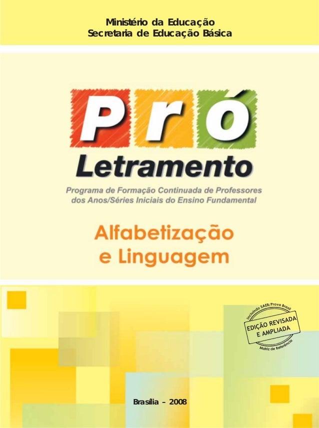 Pro letramento - alfabetização e linguagem