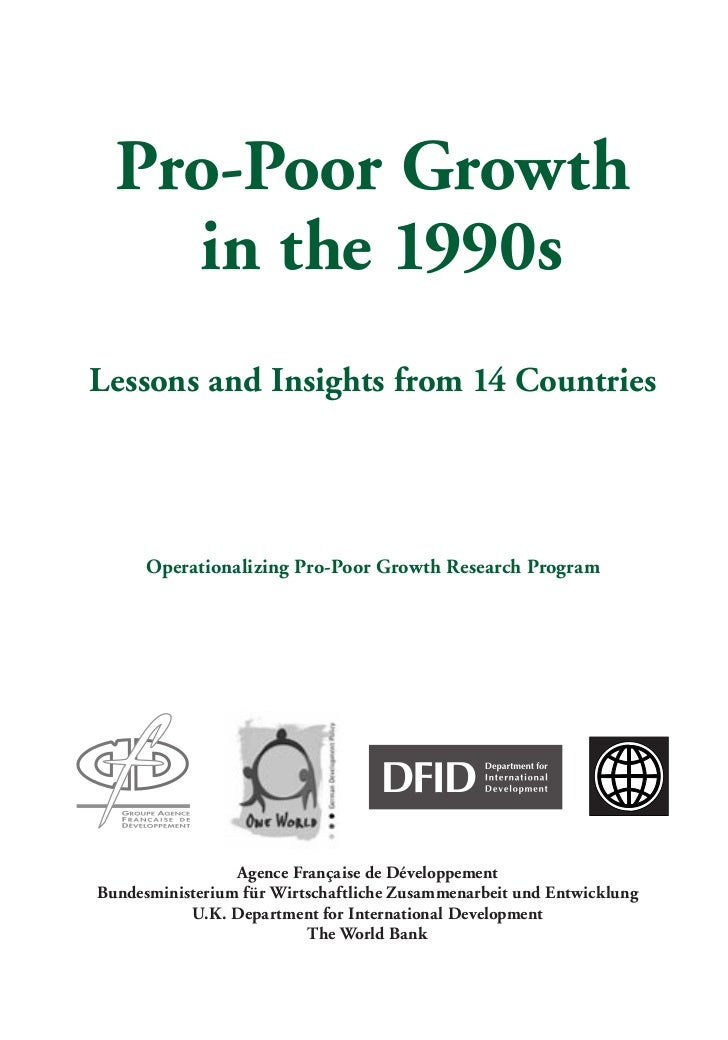 Pro-Poor Growth    in the 1990sLessons and Insights from 14 Countries      Operationalizing Pro-Poor Growth Research Progr...