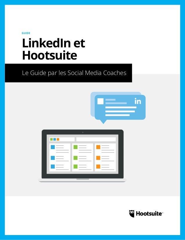 Coach en médias sociaux: Guide de LinkedIn