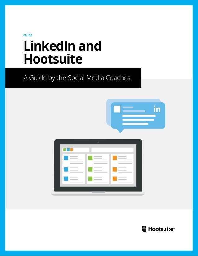 LinkedIn and Hootsuite: A Guide by the Social Media Coaches