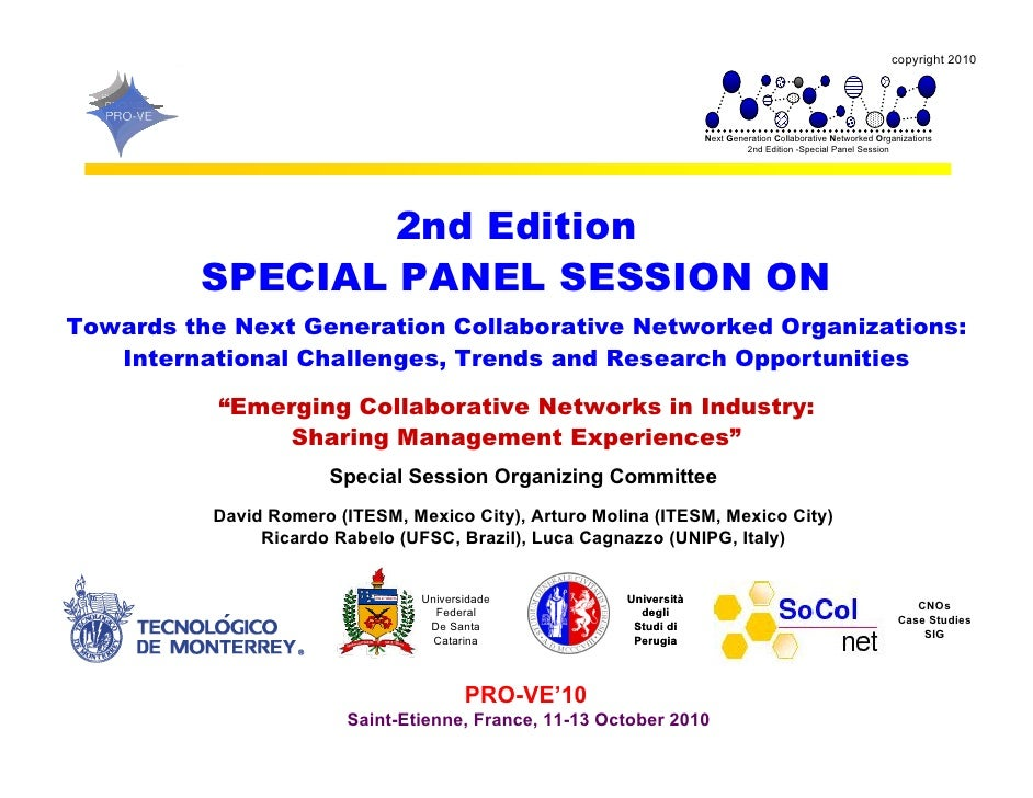 PRO-VE 10 - Special Panel Session on Next Generation Collaborative Networked Organizations
