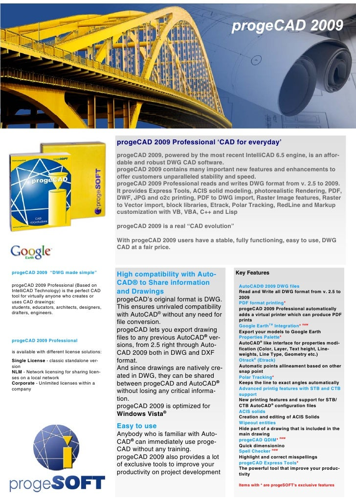 progeCAD 2009 Professional 'CAD for everyday'                                                  progeCAD 2009, powered by t...