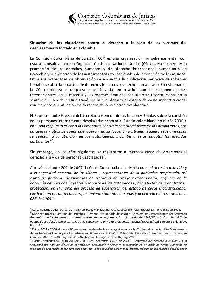 Situación de las violaciones contra el derecho a la vida de las víctimas deldesplazamiento forzado en ColombiaLa Comisión ...