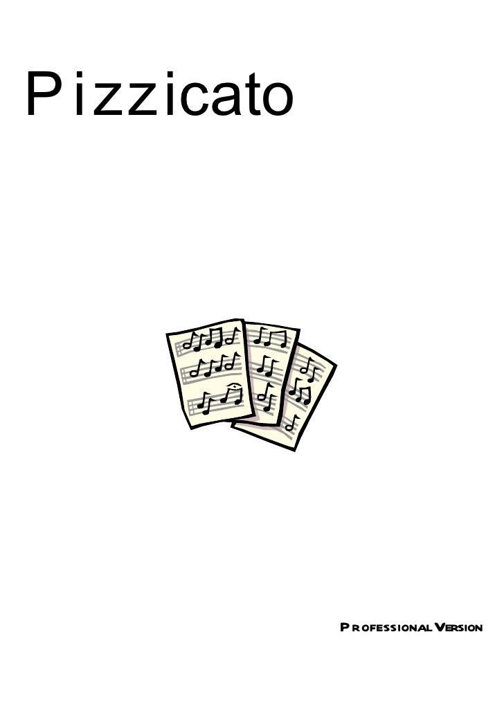 Pizzicato Professional 3.6 Complete Guide