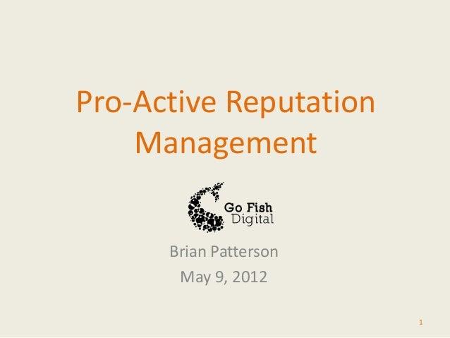 Proactive Reputation Management