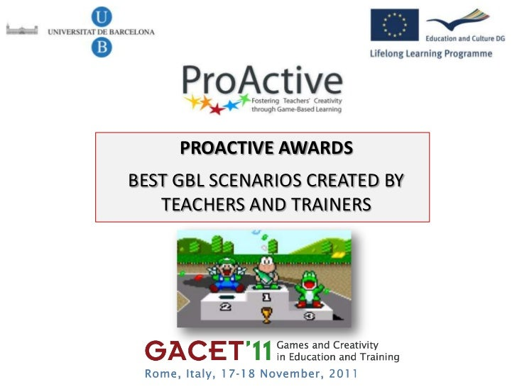 PROACTIVE AWARDSBEST GBL SCENARIOS CREATED BY   TEACHERS AND TRAINERS