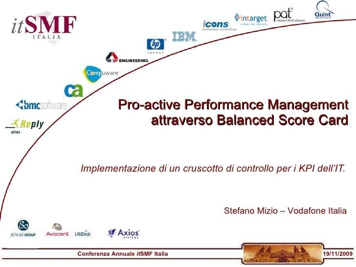Pro-active Performance Management attraverso Balanced Score Card Implementazione di un cruscotto di controllo per i KPI de...