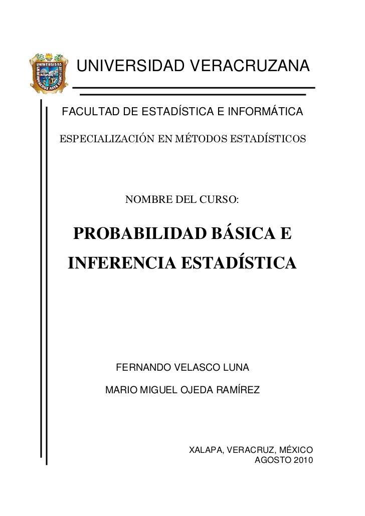 UNIVERSIDAD VERACRUZANAFACULTAD DE ESTADÍSTICA E INFORMÁTICAESPECIALIZACIÓN EN MÉTODOS ESTADÍSTICOS          NOMBRE DEL CU...