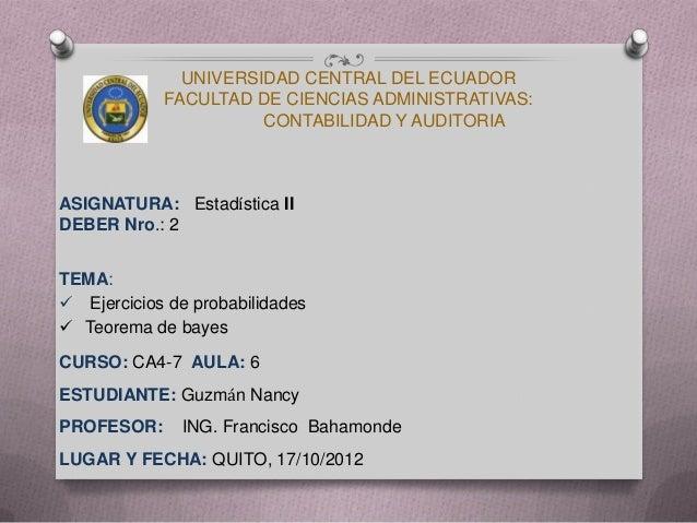 UNIVERSIDAD CENTRAL DEL ECUADOR            FACULTAD DE CIENCIAS ADMINISTRATIVAS:                      CONTABILIDAD Y AUDIT...