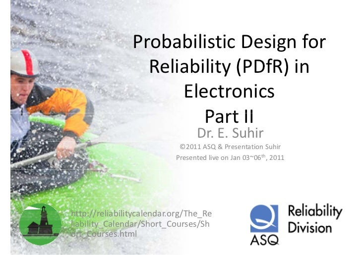Probabilistic design for reliability (pdfr) in electronics part2of2
