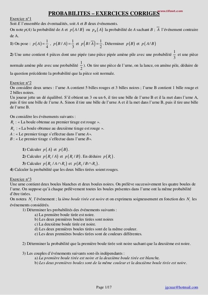 www.tifawt.com                          PROBABILITES – EXERCICES CORRIGESExercice n°1Soit E l'ensemble des éventualités, s...