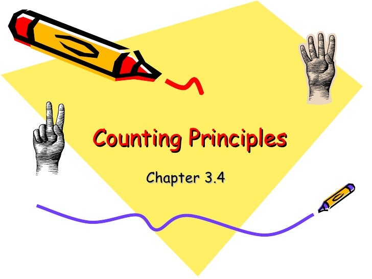 Counting Principles Chapter 3.4
