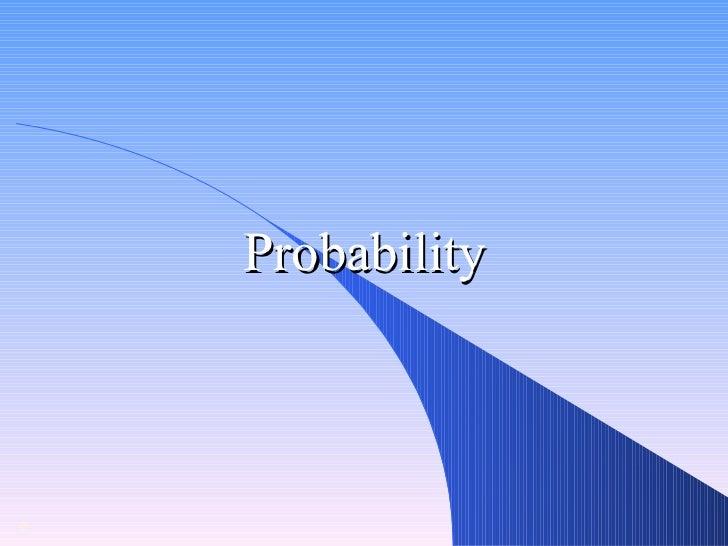 Probability   Arunesh Chand Mankotia 2005