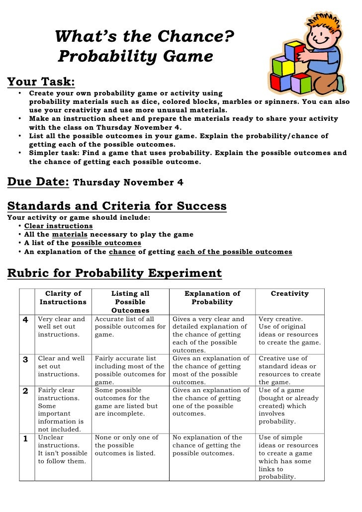 What's the Chance?                  Probability Game Your Task:   •       Create your own probability game or activity usi...
