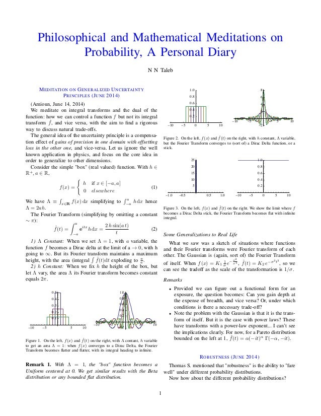 Philosophical and Mathematical Meditations on Probability, A Personal Diary N N Taleb MEDITATION ON GENERALIZED UNCERTAINT...