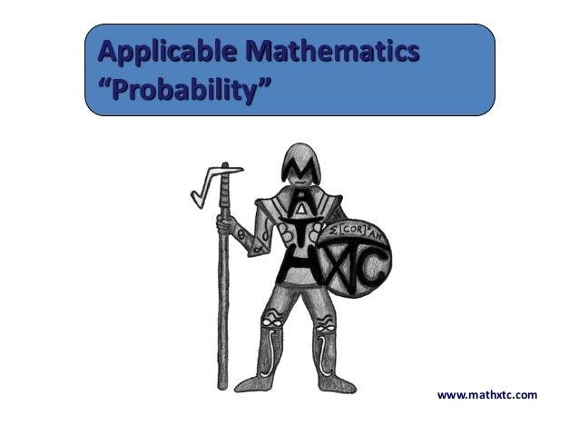 """www.mathxtc.comApplicable Mathematics""""Probability"""""""