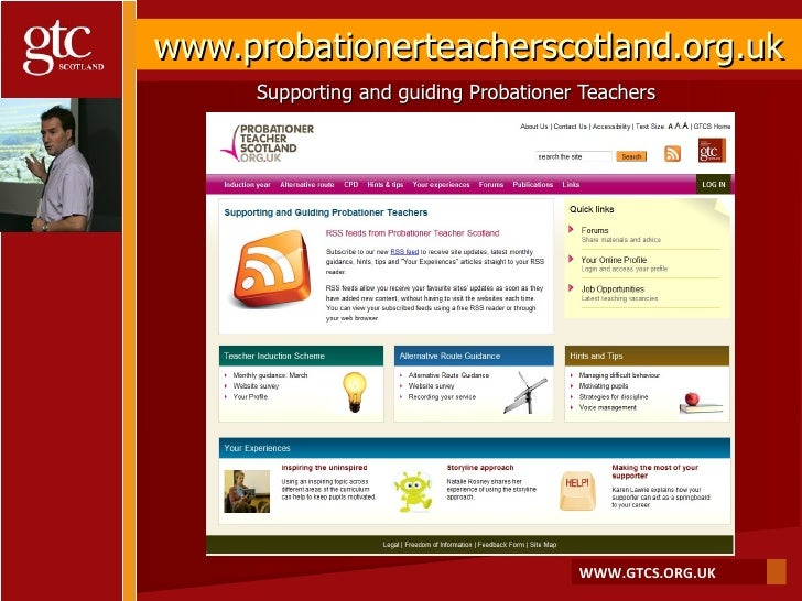 www.probationerteacherscotland.org.uk Supporting and guiding Probationer Teachers