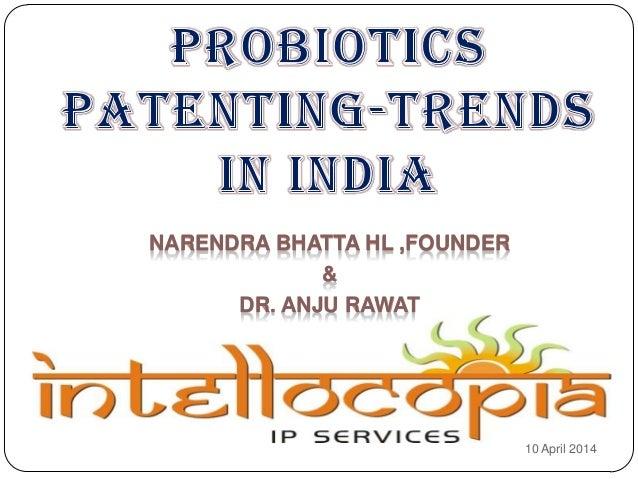 Probiotics patenting trends in india
