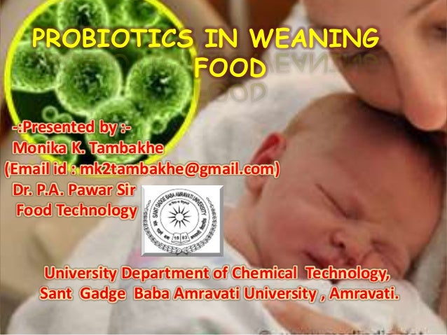 Probiotic weaning food by monika keshavrao tambakhe