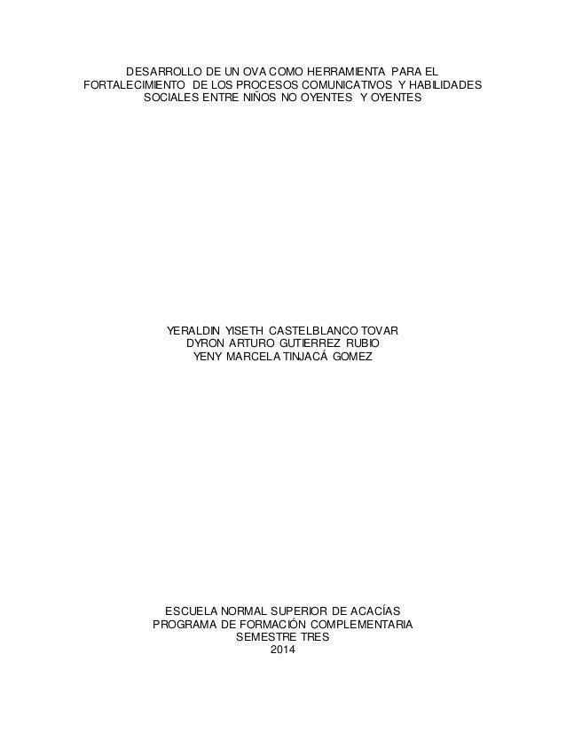DESARROLLO DE UN OVA COMO HERRAMIENTA PARA EL FORTALECIMIENTO DE LOS PROCESOS COMUNICATIVOS Y HABILIDADES SOCIALES ENTRE N...