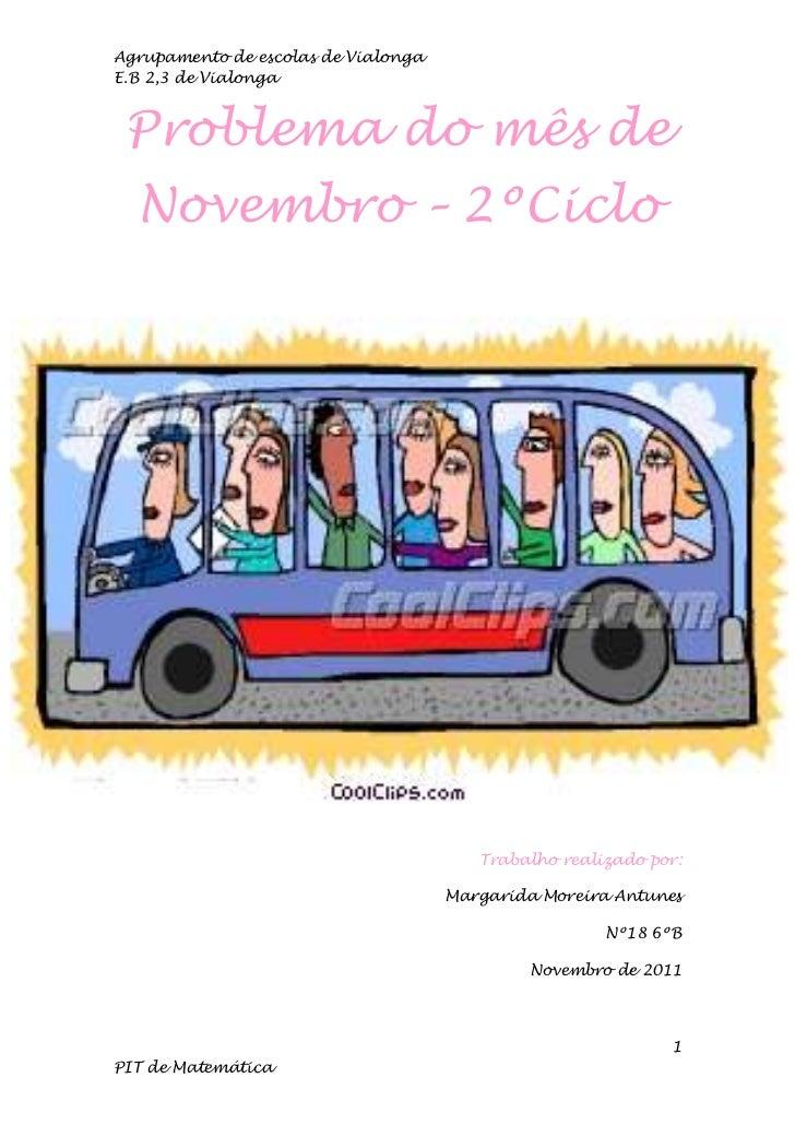 Agrupamento de escolas de VialongaE.B 2,3 de Vialonga Problema do mês de  Novembro – 2ºCiclo                              ...