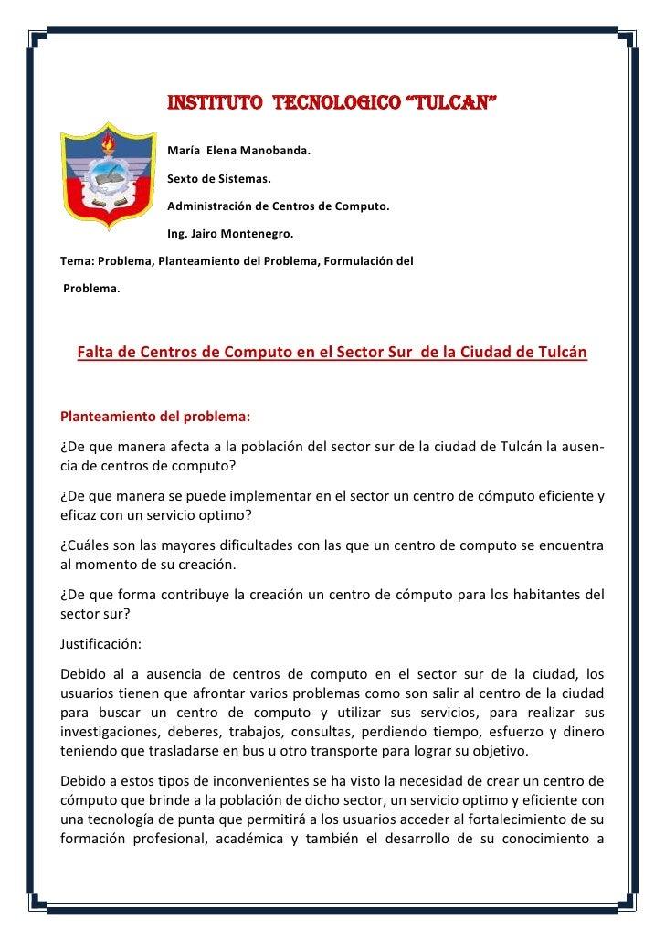 """INSTITUTO TECNOLOGICO """"TULCAN""""                 María Elena Manobanda.                 Sexto de Sistemas.                 A..."""