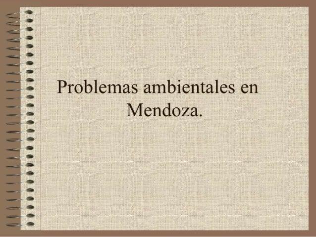 """¡lll¡lqllll¡lll¡lii¡ lllilflrllflllíill""""  ¡l ¡t U qt tii  fl  fl  i_i ¡l  i'.   Problemas ambientales en Mendoza."""