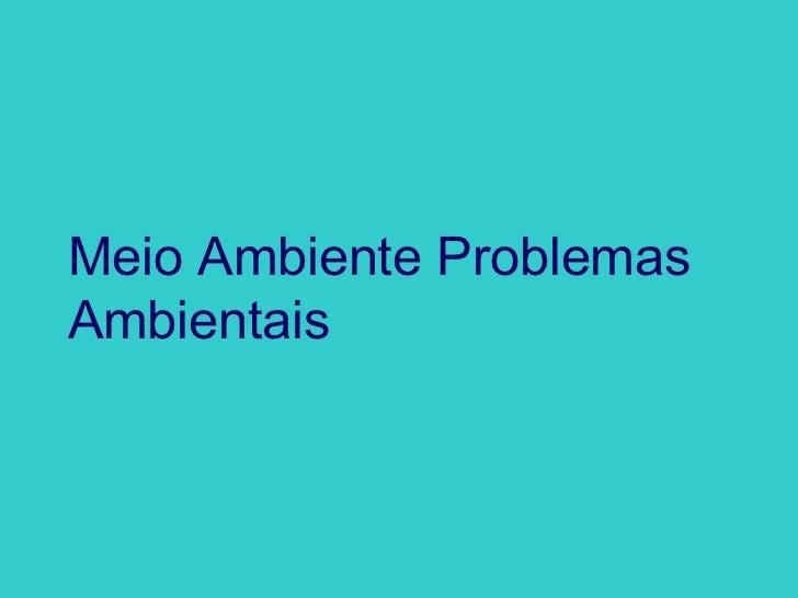 Problemas ambientais 4º bimestre