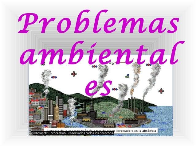 Problemas ambiental es