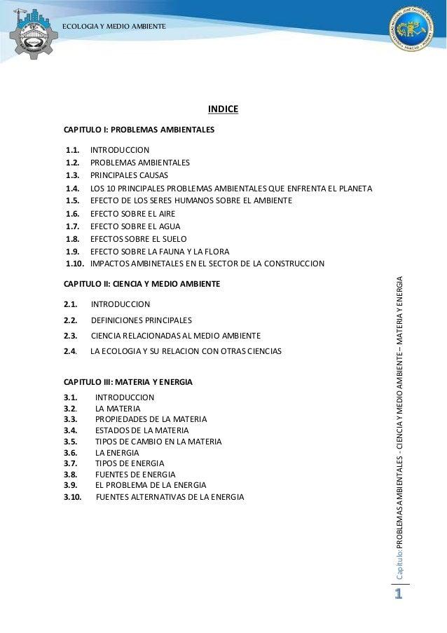Capítulo:PROBLEMAS AMBIENTALES - CIENCIA Y MEDIO AMBIENTE – MATERIA Y ENERGIA  1  ECOLOGIA Y MEDIO AMBIENTE  INDICE  CAPIT...