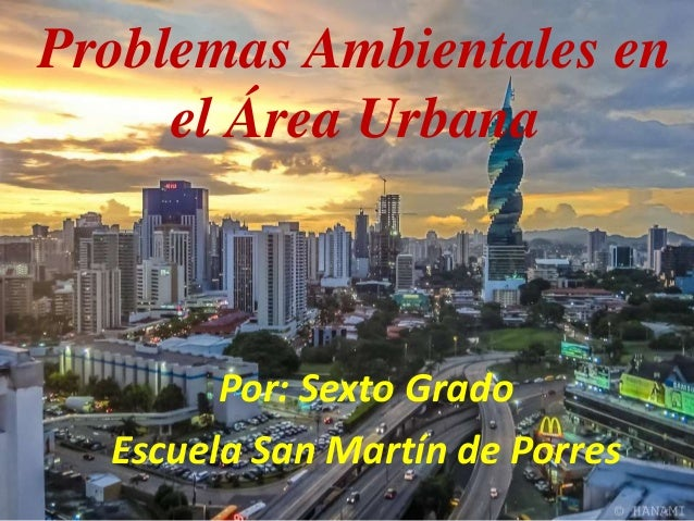 Problemas ambientales en el Área Urbana