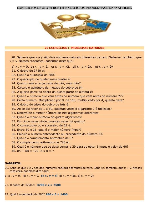 EXERCÍCIOS DE 20 Á 40 DOS 156 EXERCÍCIOS PROBLEMAS DE Nº NATURAIS.  20 EXERCÍCIOS : PROBLEMAS NATURAIS  20. Sabe-se que x ...