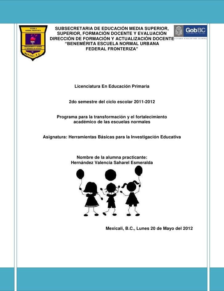 SUBSECRETARIA DE EDUCACIÓN MEDIA SUPERIOR,      SUPERIOR, FORMACIÓN DOCENTE Y EVALUACIÓN   DIRECCIÓN DE FORMACIÓN Y ACTUAL...