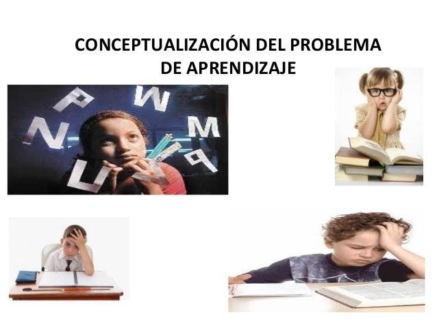 CONCEPTUALIZACIÓN DEL PROBLEMA DE APRENDIZAJE