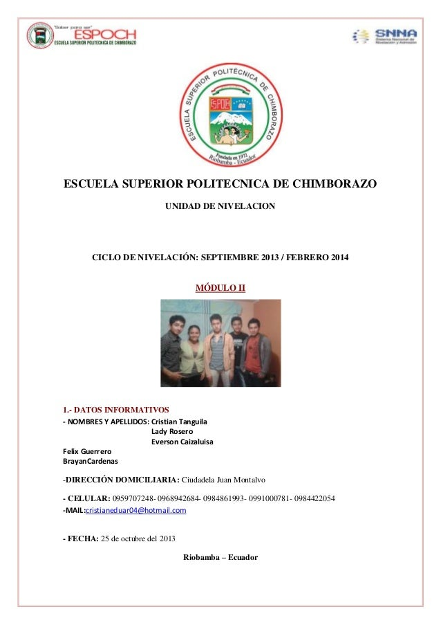 ESCUELA SUPERIOR POLITECNICA DE CHIMBORAZO UNIDAD DE NIVELACION  CICLO DE NIVELACIÓN: SEPTIEMBRE 2013 / FEBRERO 2014  MÓDU...