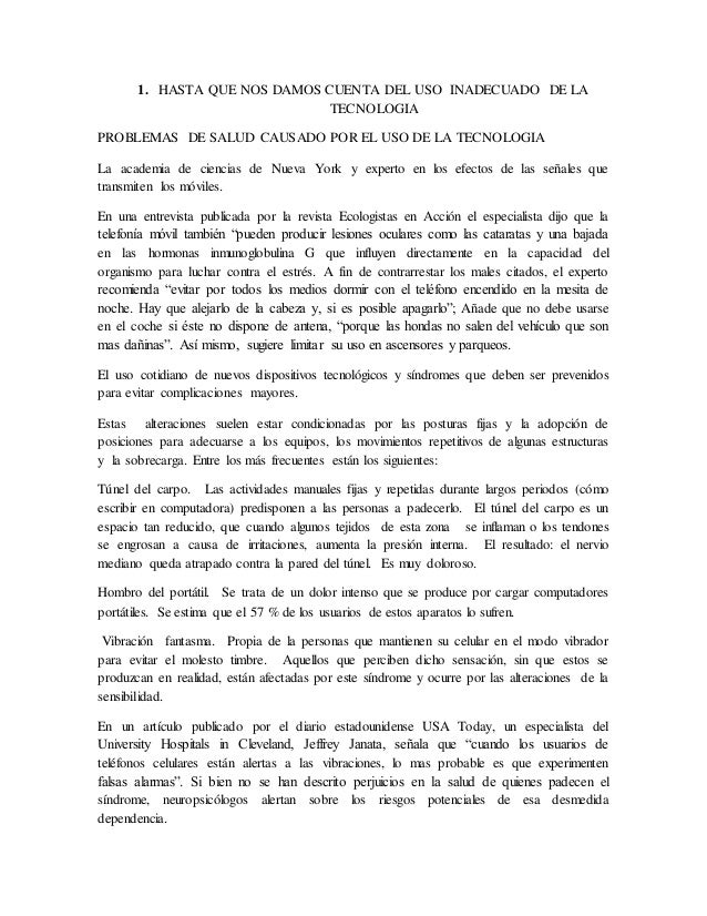 1. HASTA QUE NOS DAMOS CUENTA DEL USO INADECUADO DE LA TECNOLOGIA PROBLEMAS DE SALUD CAUSADO POR EL USO DE LA TECNOLOGIA L...
