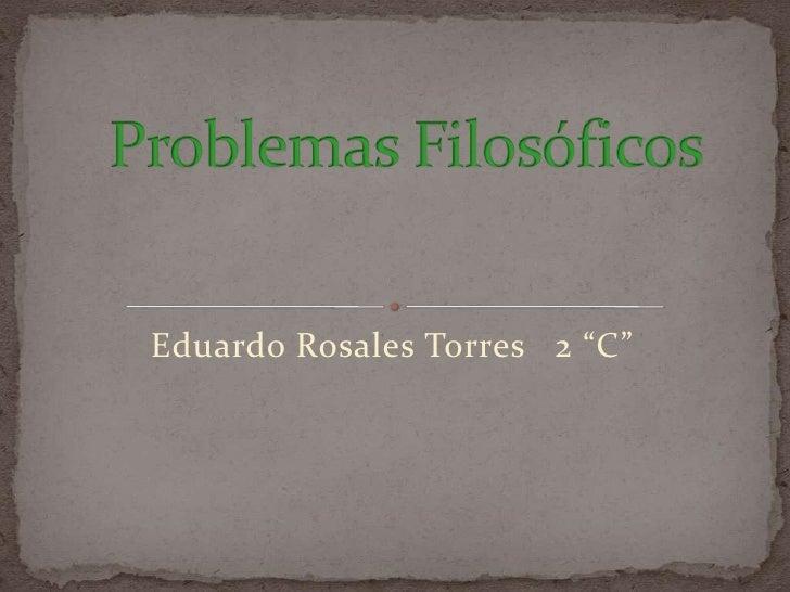 """Eduardo Rosales Torres 2 """"C"""""""